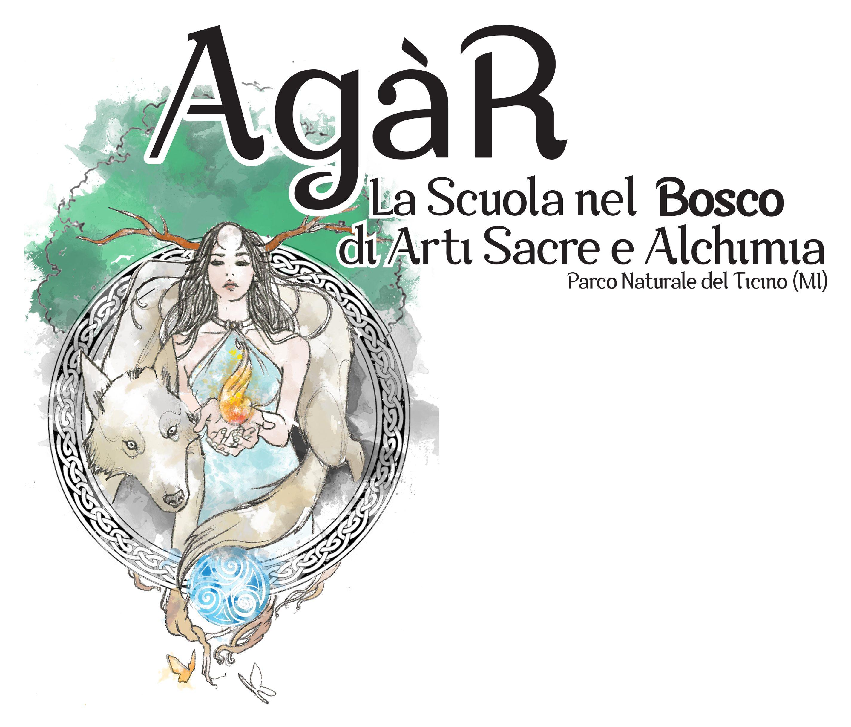 AGAR – La Scuola nel Bosco di Arti Sacre e Alchimia